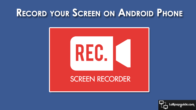 screen-recorder-for-android-phone